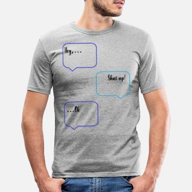 Sms SMS Chat - Männer Slim Fit T-Shirt