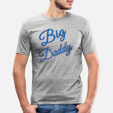 Big Daddy Big Daddy - Männer Slim Fit T-Shirt