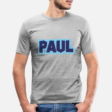 First Name Paul name first name - Men's Slim Fit T-Shirt