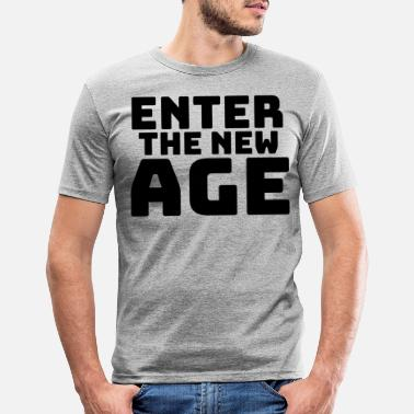 New Age Enter the new Age - Männer Slim Fit T-Shirt