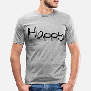 Vvrolijk Happy2 - Mannen slim fit T-shirt
