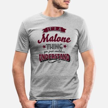 Post its a malone name surname thing - Men's Slim Fit T-Shirt