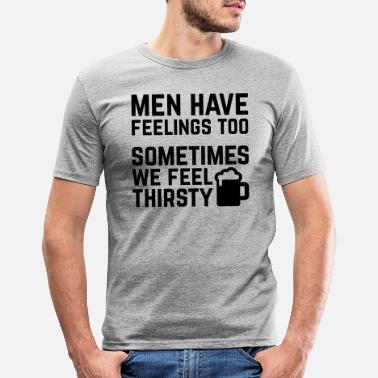 Day Men Have Feelings Funny Quote - Men's Slim Fit T-Shirt