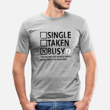 I'm busy traveling - Men's Slim Fit T-Shirt