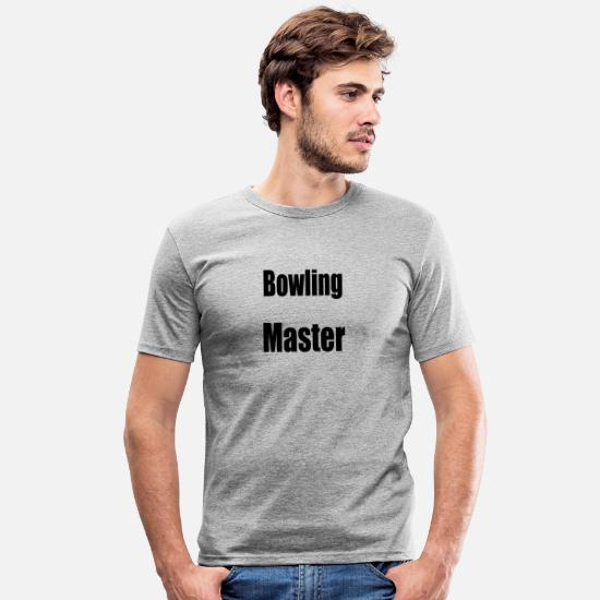 Images Gaies T-shirts - Bowling Pin Strikes Maître de bowling - T-shirt moulant Homme gris chiné