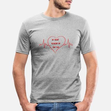I Love You Mey heart only beats for you. - Männer Slim Fit T-Shirt