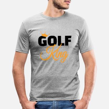 Golf Golf King Professional Gift Retired Grandpa Grandma - Men's Slim Fit T-Shirt
