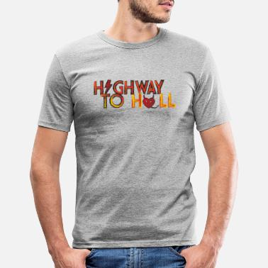 Highway To Hell Highway to hell - Miesten slim fit t-paita