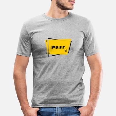 Post Post - Männer Slim Fit T-Shirt