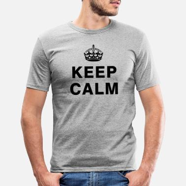 Keep Calm KEEP CALM - Männer Slim Fit T-Shirt