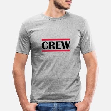 Vip crew - Men's Slim Fit T-Shirt