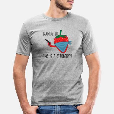 Grappige Grappig gezegde Strawberry Hands Tall Stroberry - Mannen slim fit T-shirt