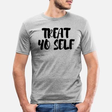 Ron Swanson Treat Yo Self - Männer Slim Fit T-Shirt