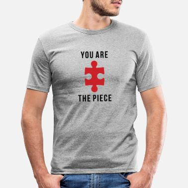 Piece YOU ARE THE PIECE - Men's Slim Fit T-Shirt