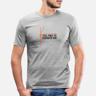 Playing Underwear You Do Not Like My Clothes? Undress Me! - Men's Slim Fit T-Shirt