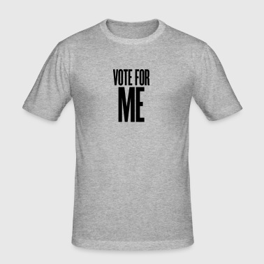 vote for me - slim fit T-shirt