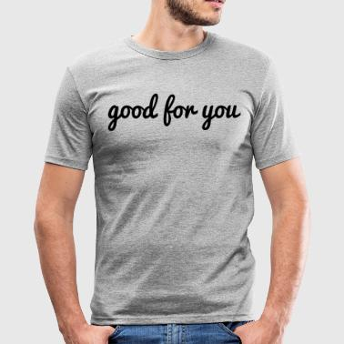 godt for dig - Herre Slim Fit T-Shirt