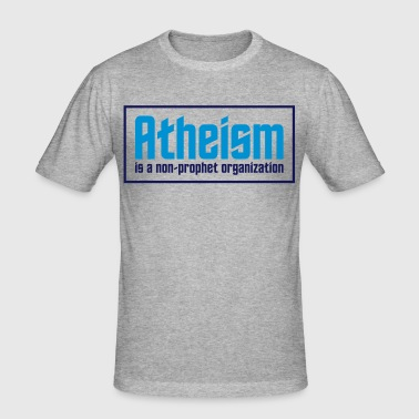 Atheism: A non-prophet organization - Men's Slim Fit T-Shirt