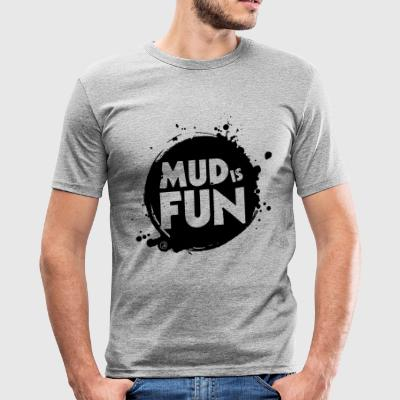 Mud er sjovt - Herre Slim Fit T-Shirt