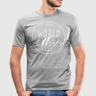 Explore the world - Männer Slim Fit T-Shirt