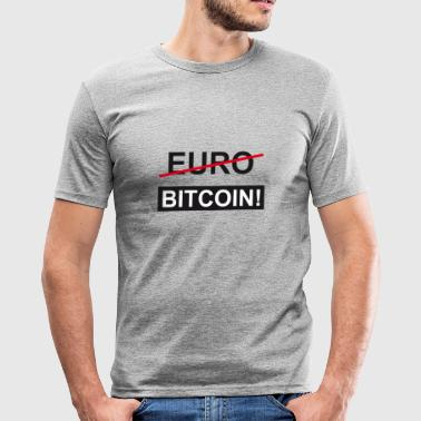 Euro Bitcoin - Männer Slim Fit T-Shirt