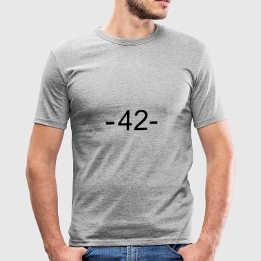 42 - meaning of life - Men's Slim Fit T-Shirt
