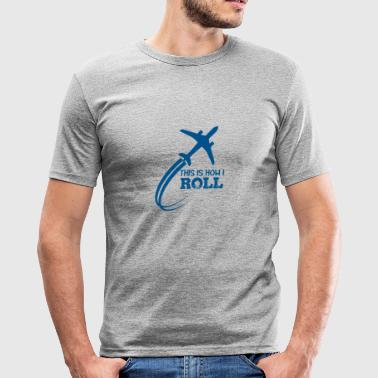 Pilot: This is how i roll - Men's Slim Fit T-Shirt