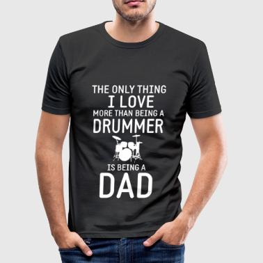 Drummer & Dad - Männer Slim Fit T-Shirt
