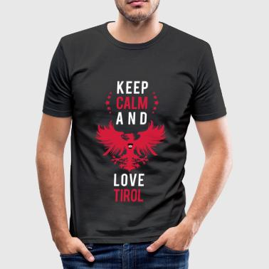 Keep calm and love Tirol weiss - Männer Slim Fit T-Shirt