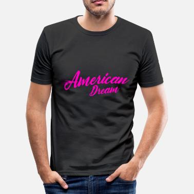 American Dream American dream - Men's Slim Fit T-Shirt