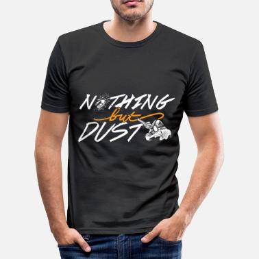 Clay Shooting Nothing But Dust Skeet Shooting shirt Trap Clay - Men's Slim Fit T-Shirt