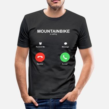 Bike Mountainbike is calling - Men's Slim Fit T-Shirt