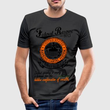 Federal Reserve System Since 1913 - Männer Slim Fit T-Shirt