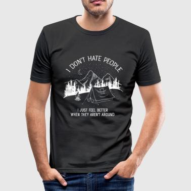 I Don't Hate People...Mountains, Camping, Campfire - T-shirt près du corps Homme