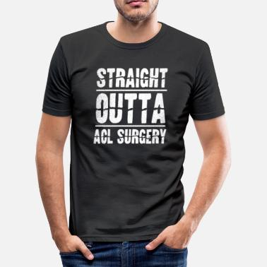 Hip Replacement Get Well Straight Outta Gift - Men's Slim Fit T-Shirt