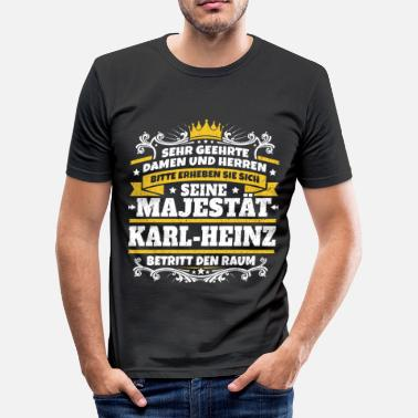 Karl Is My Father His Majesty Karl-Heinz - Men's Slim Fit T-Shirt