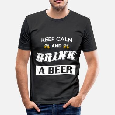 Drink Keep calm and drink a beer - Maglietta aderente da uomo