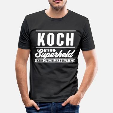 Koch Superhelden Superheld Koch - Männer Slim Fit T-Shirt