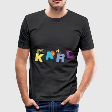 Karl Is My Father Karl T-Shirt Name Child Birthday Gift - Men's Slim Fit T-Shirt