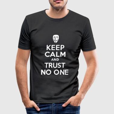 Keep calm and Trust No One - Men's Slim Fit T-Shirt
