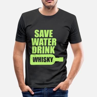 Save Water Save Water Whisky Drink - Camiseta ajustada hombre