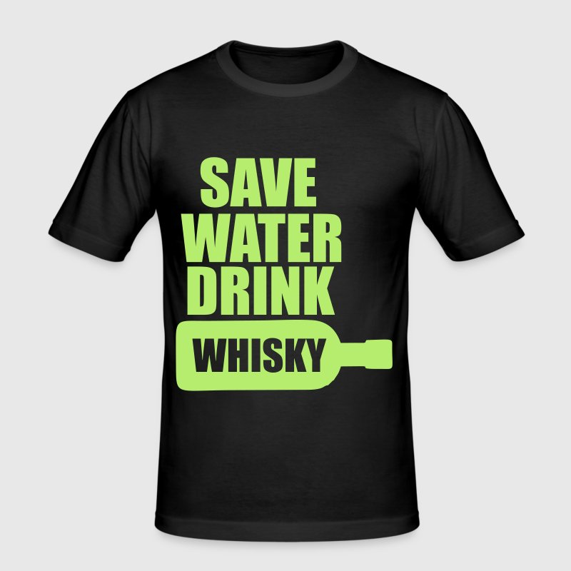 Save Water Whisky Drink - Men's Slim Fit T-Shirt