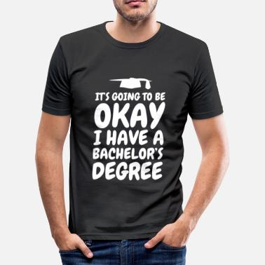 Bachelor Bachelor's Degree Bachelor's Degree Bachelor - Men's Slim Fit T-Shirt