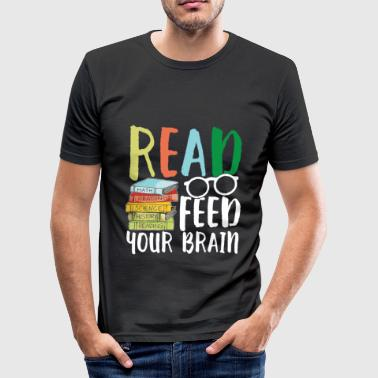 Bibilothek Read feed your brain - Männer Slim Fit T-Shirt