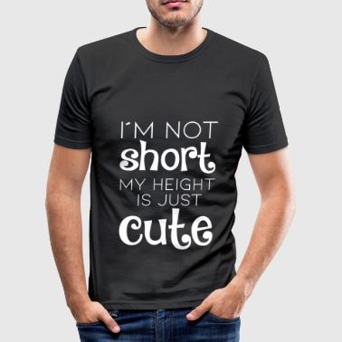 CUTE HEIGHT, GIFT - Men's Slim Fit T-Shirt