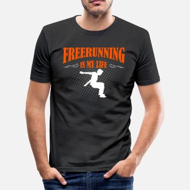 Freerunning Freerunning Is My Life - Männer Slim Fit T-Shirt
