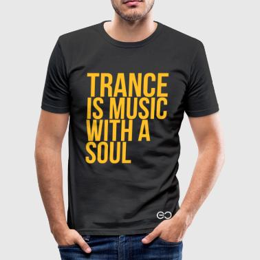 Trance Addict Trance Soul - Men's Slim Fit T-Shirt