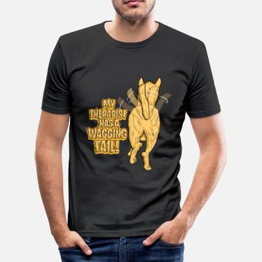 My Therapist Has A Wagging Tail | dog owners - Men's Slim Fit T-Shirt