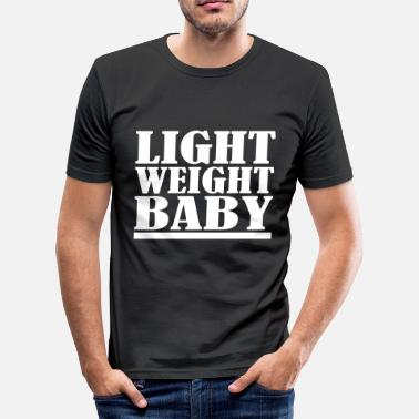 Weight Light Weight Baby - Men's Slim Fit T-Shirt