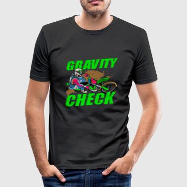 Gravity Check - Dirt Bike Motocross - Tee shirt près du corps Homme